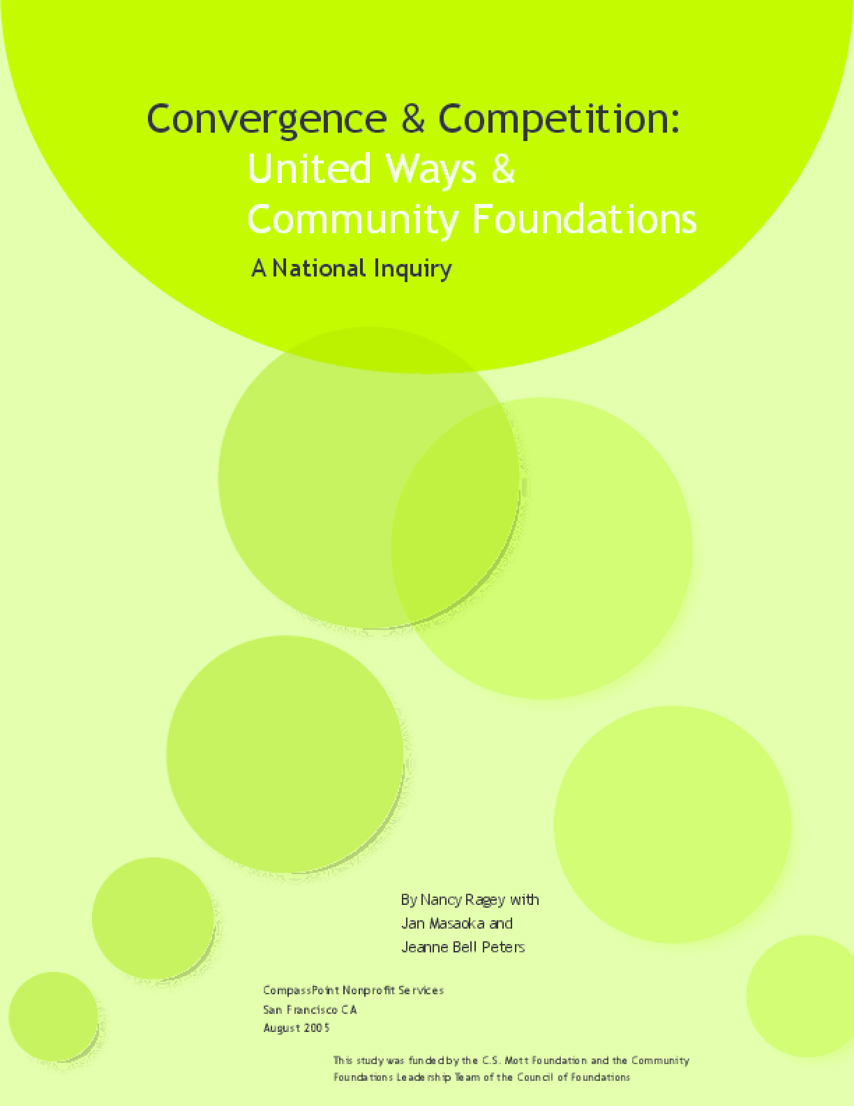 Convergence & Competition: United Ways and Community Foundations - A National Inquiry