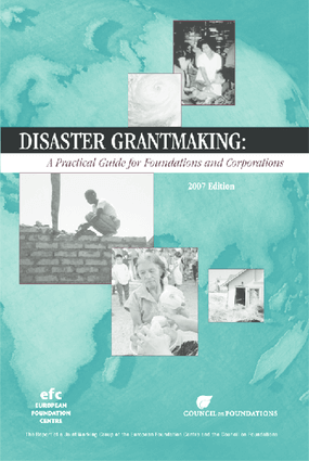 Disaster Grantmaking: A Practical Guide for Foundations and Corporations