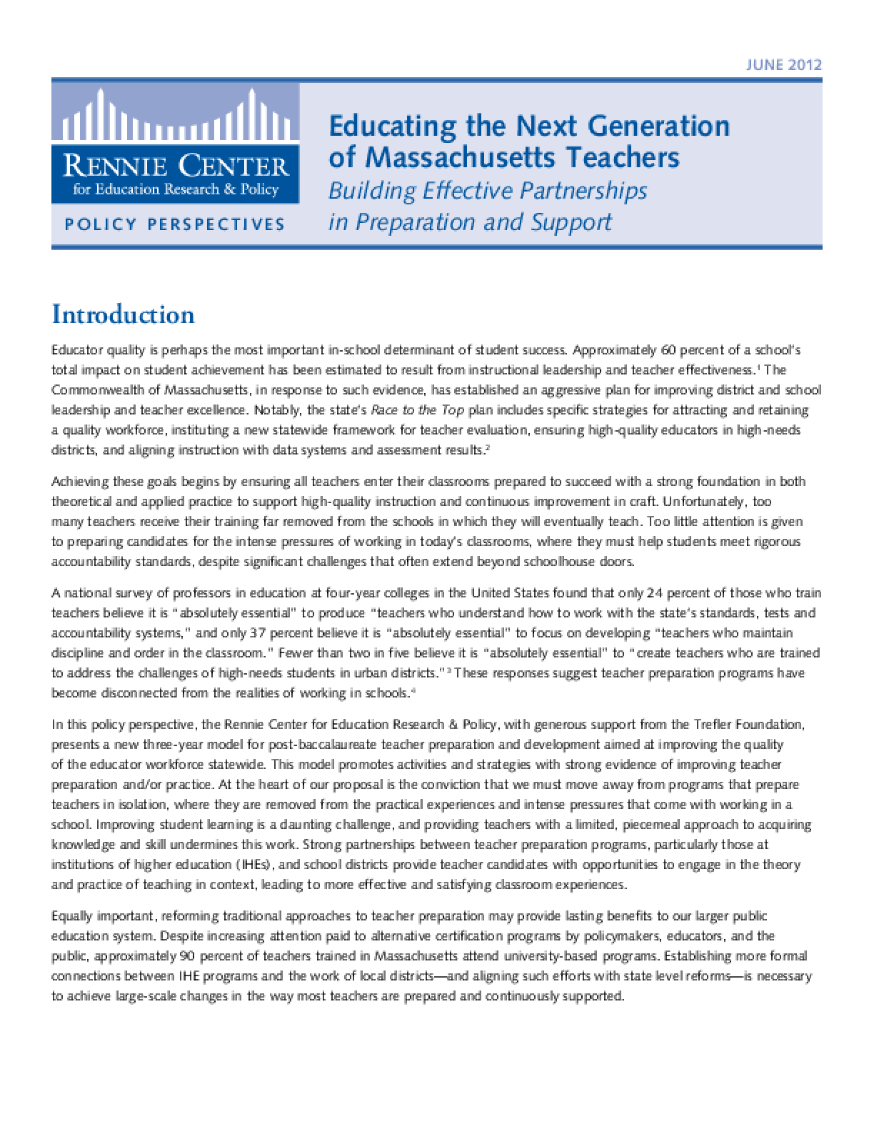 Educating the Next Generation of Massachusetts Teachers: Building Effective Partnerships in Preparation and Support