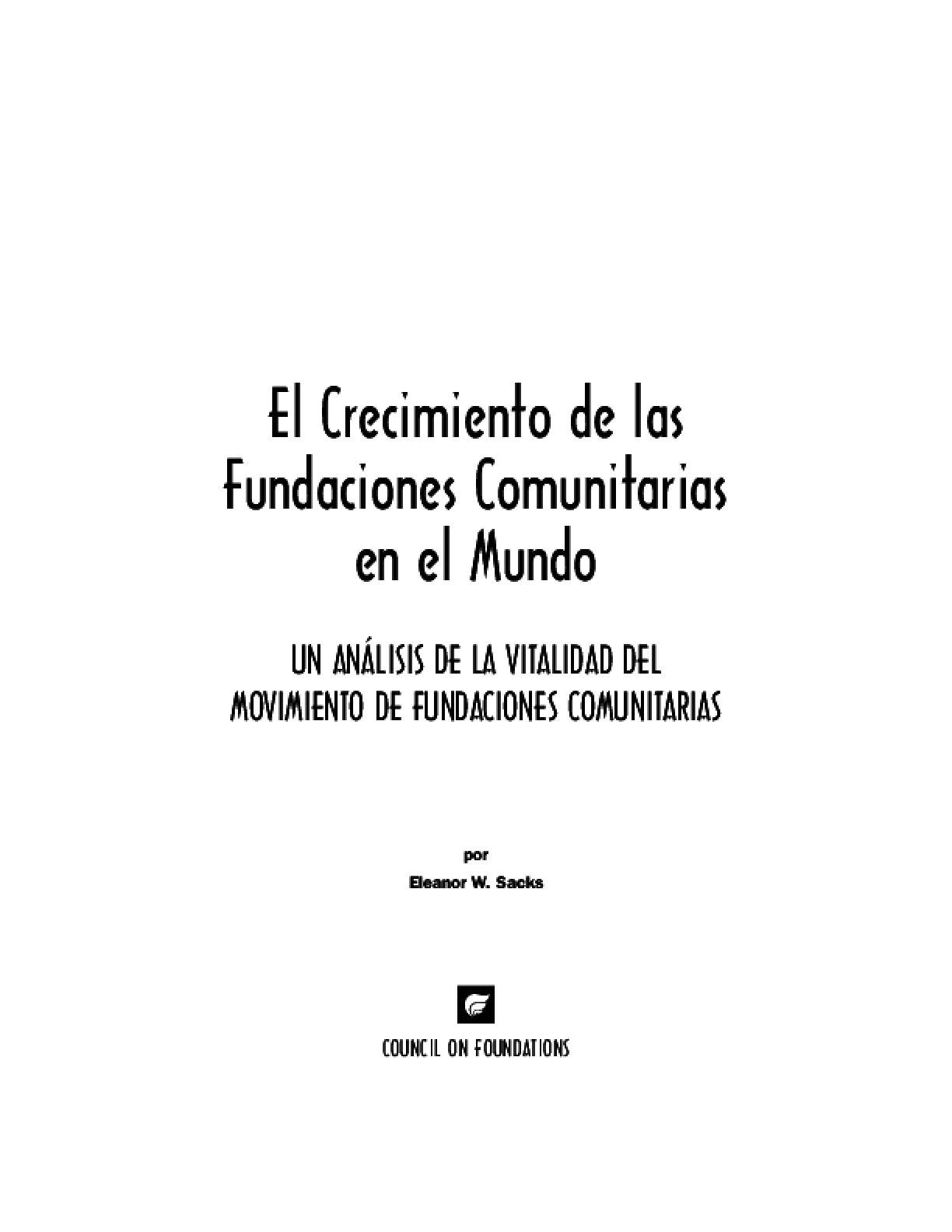 El Crecimento de las Fundaciones Comunitarias en el Mundo: Un Análisis de la Vitalidad del Movimiento de Fundaciones Comunitarias