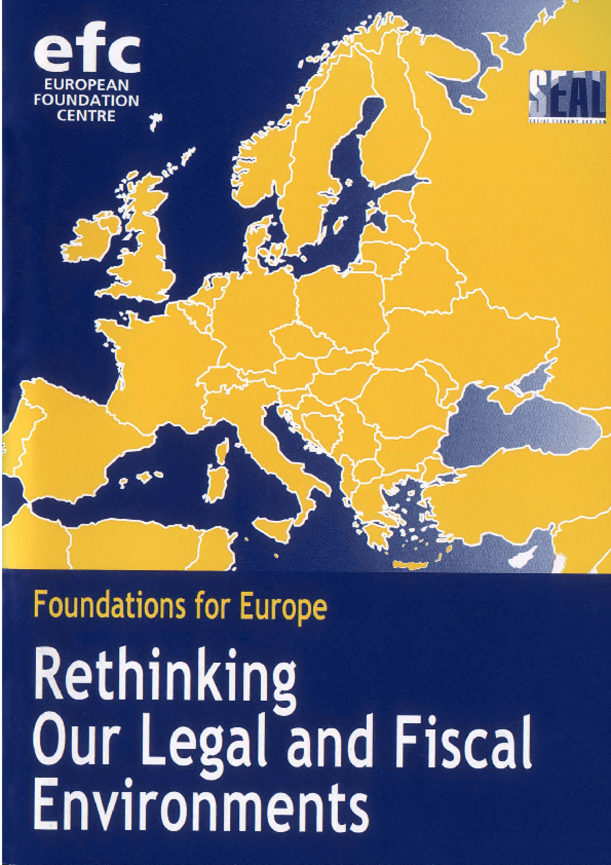 Foundations for Europe: Rethinking Our Legal and Fiscal Environments
