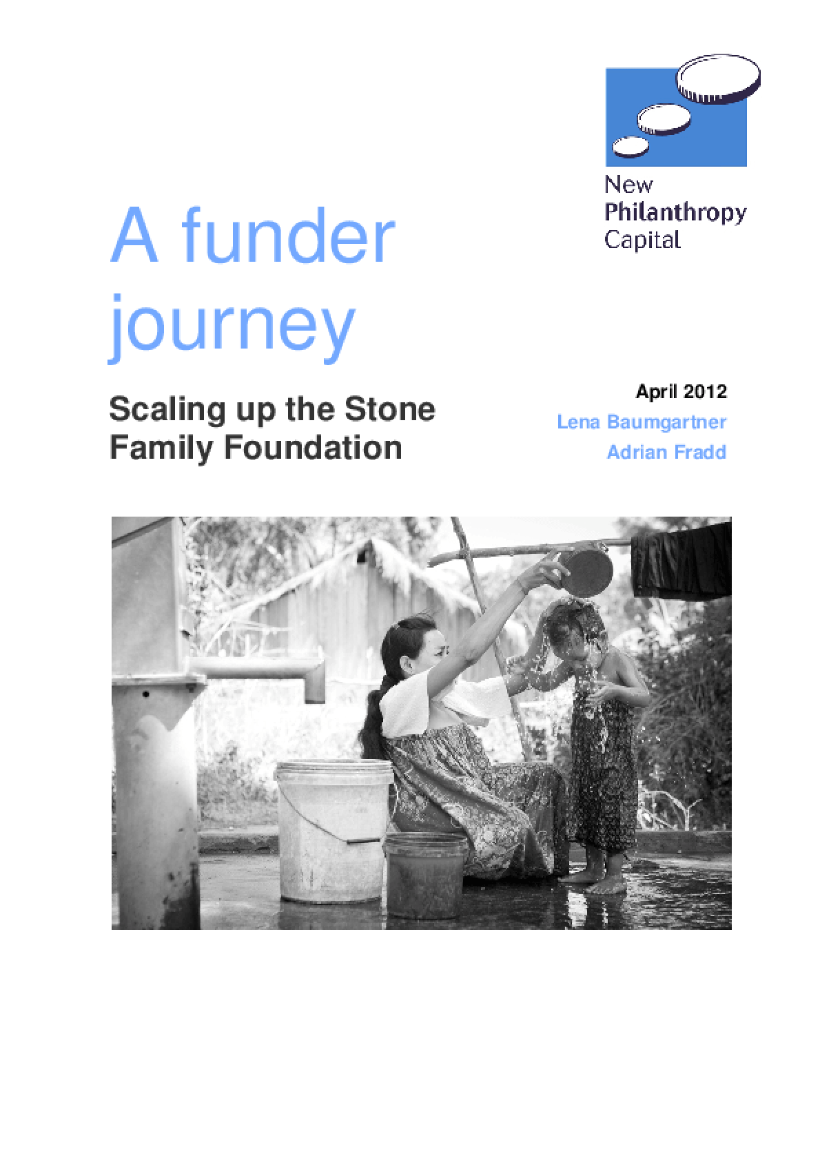 A Funder Journey: Scaling Up the Stone Family Foundation
