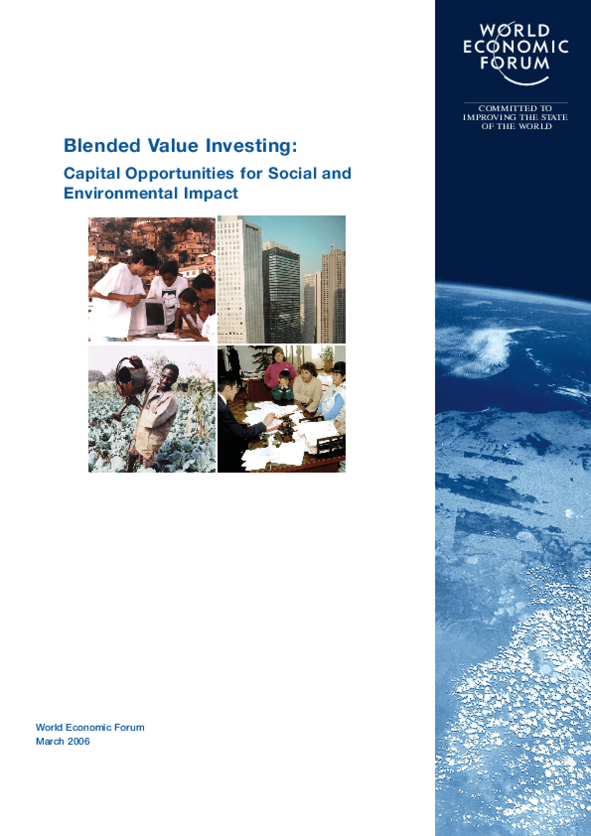 Blended Value Investing: Capital Opportunities for Social and Environmental Impact