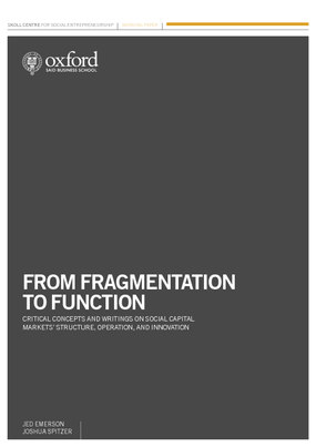 From Fragmentation to Function: Critical Concepts and Writings on Social Capital Markets' Structure, Operation, and Innovation