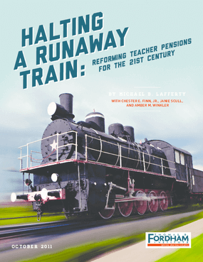 Halting a Runaway Train: Reforming Teacher Pensions for the 21st Century