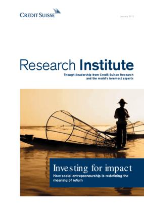 Investing for Impact: How Social Entrepreneurship is Redefining the Meaning of Return