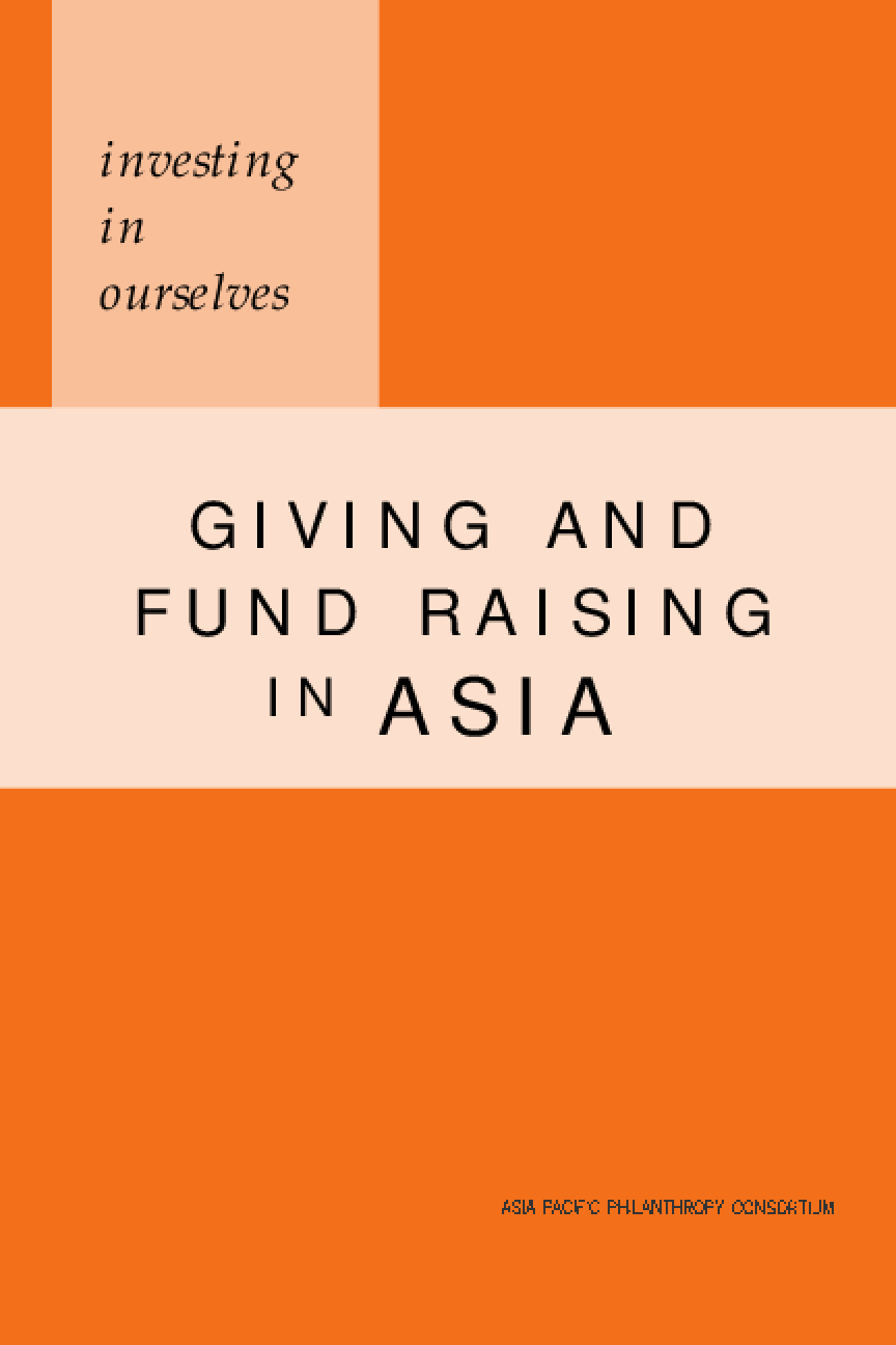 Investing in Ourselves: Giving and Fund Raising in Asia
