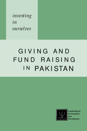 Investing in Ourselves: Giving and Fund Raising in Pakistan