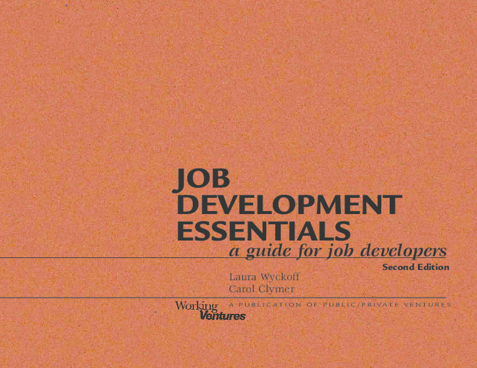 Job Development Essentials: A Guide for Job Developers, Second Edition