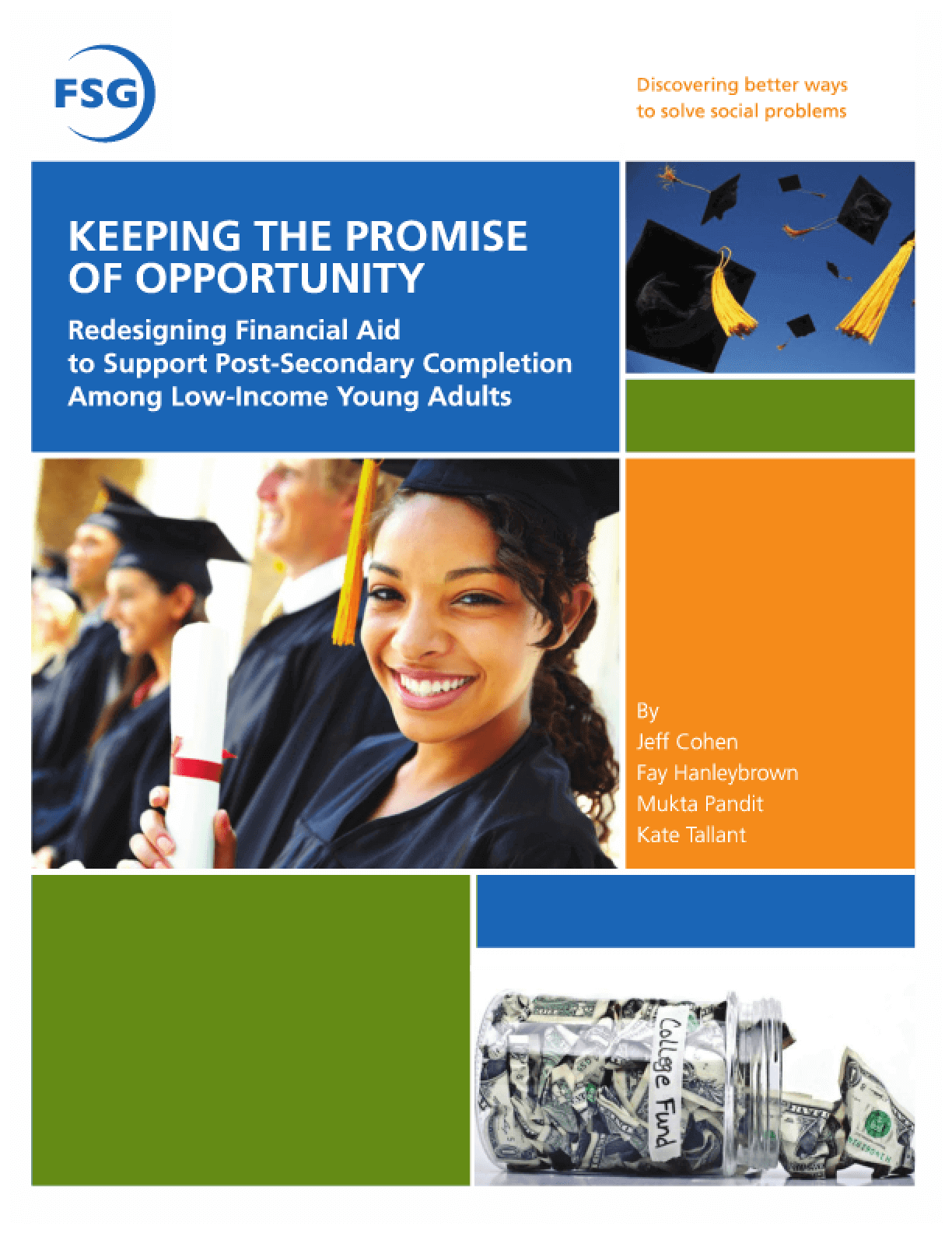 Keeping the Promise of Opportunity: Redesigning Financial Aid to Support Post-Secondary Completion Among Low-Income Young Adults