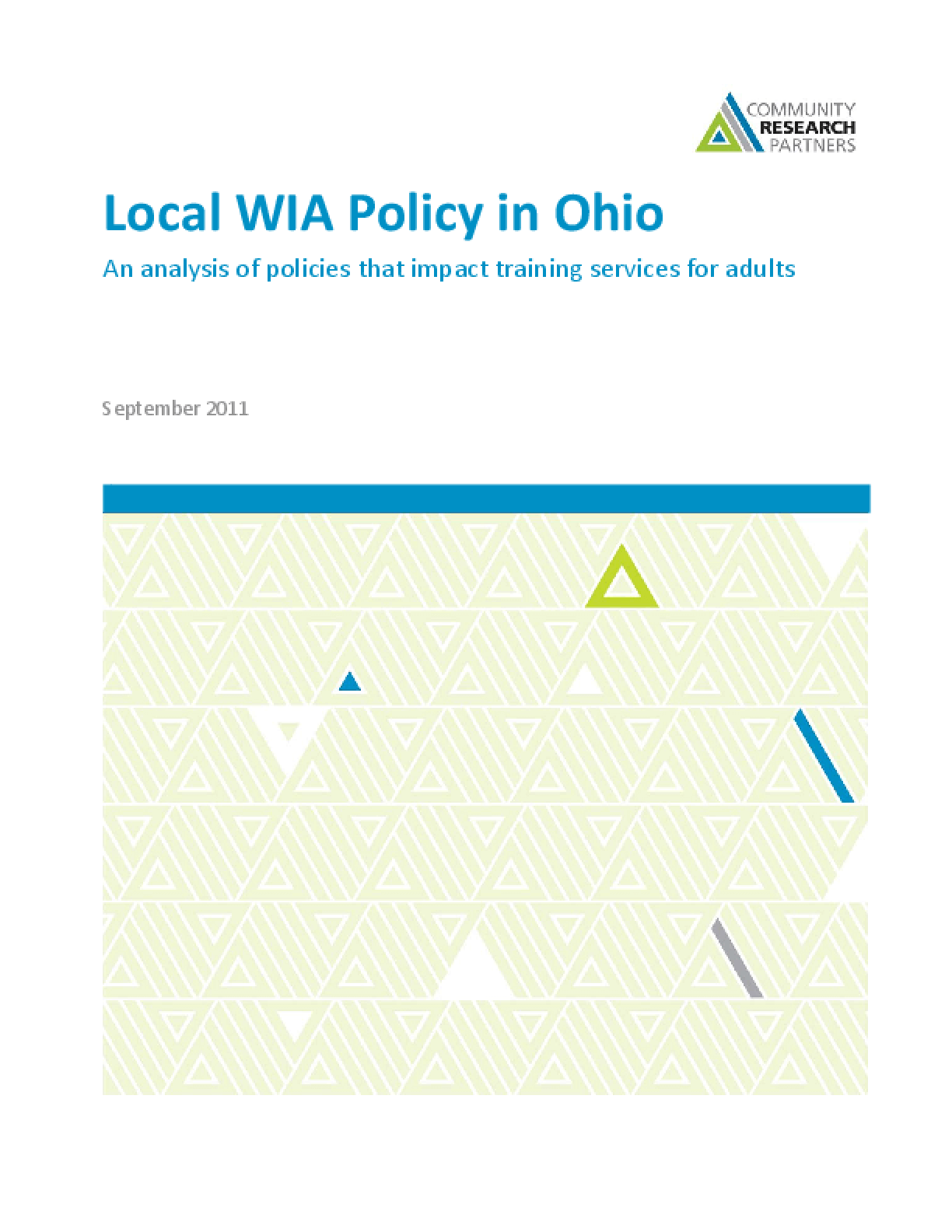 Local WIA Policy in Ohio: An analysis of policies that impact training services for adults