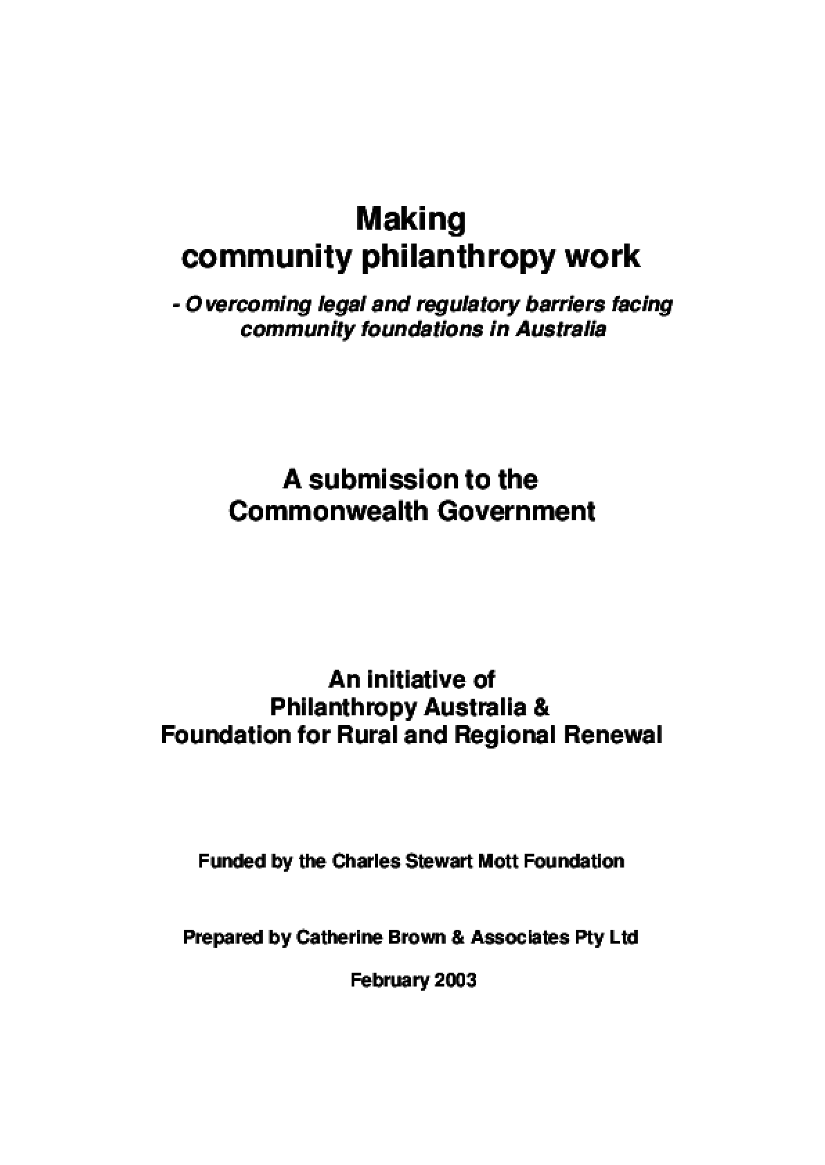 Making Community Philanthropy Work: Overcoming Legal and Regulatory Barriers Facing Community Foundations in Australia
