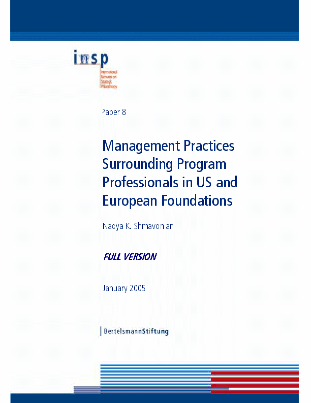 Management Practices Surrounding Program Professionals in US and European Foundations