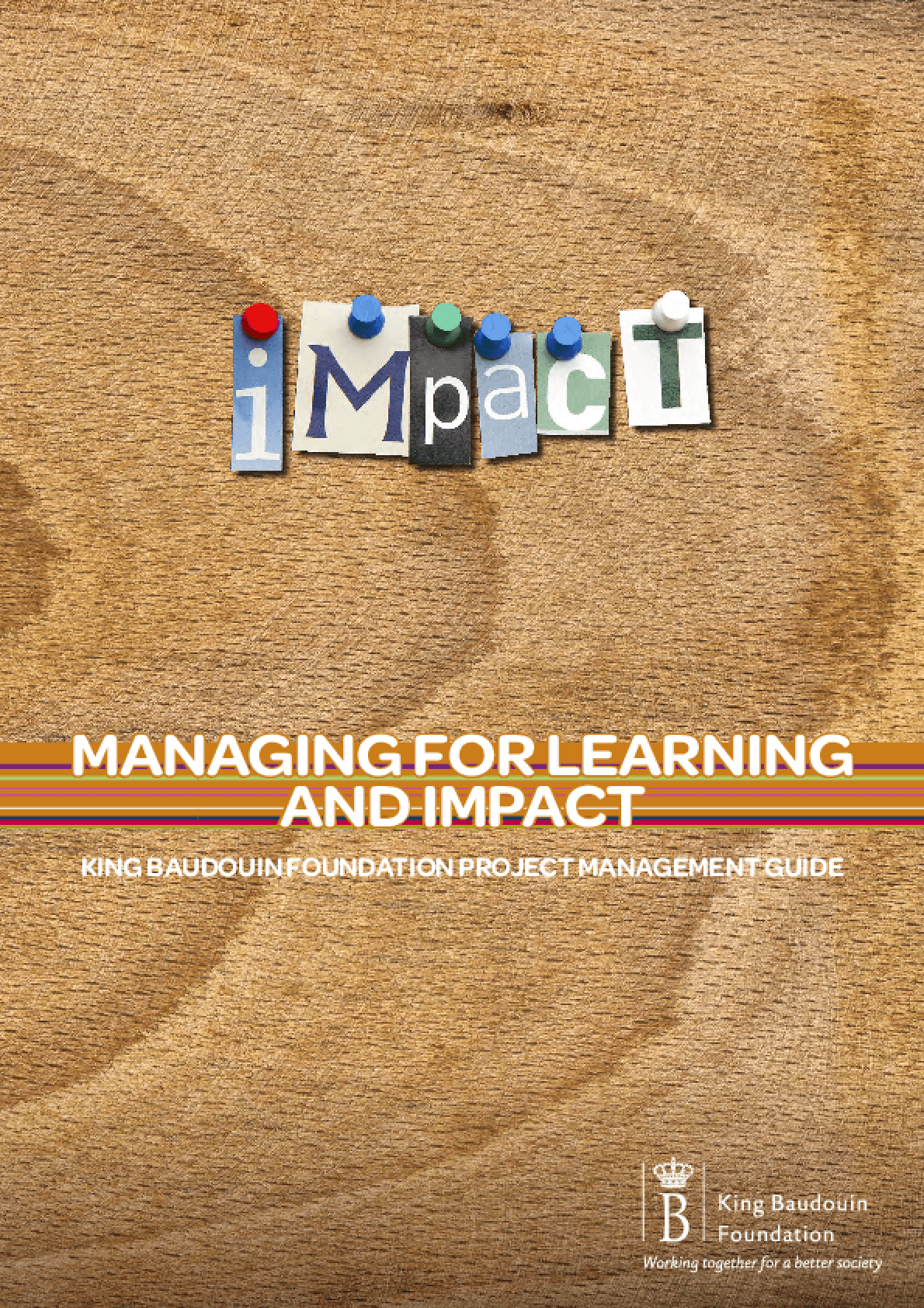Managing for Learning and Impact