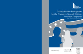 Massachusetts Immigrants by the Numbers, Second Edition