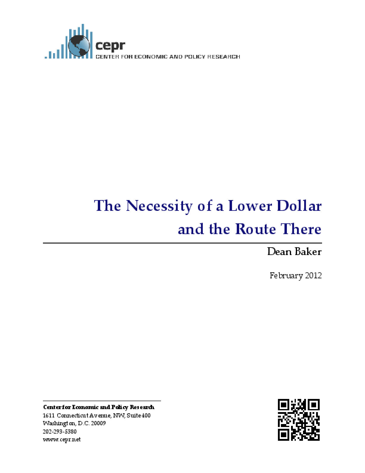The Necessity of a Lower Dollar and the Route There