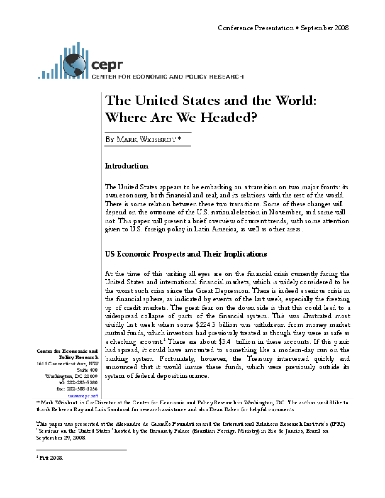 The United States and the World: Where Are We Headed?