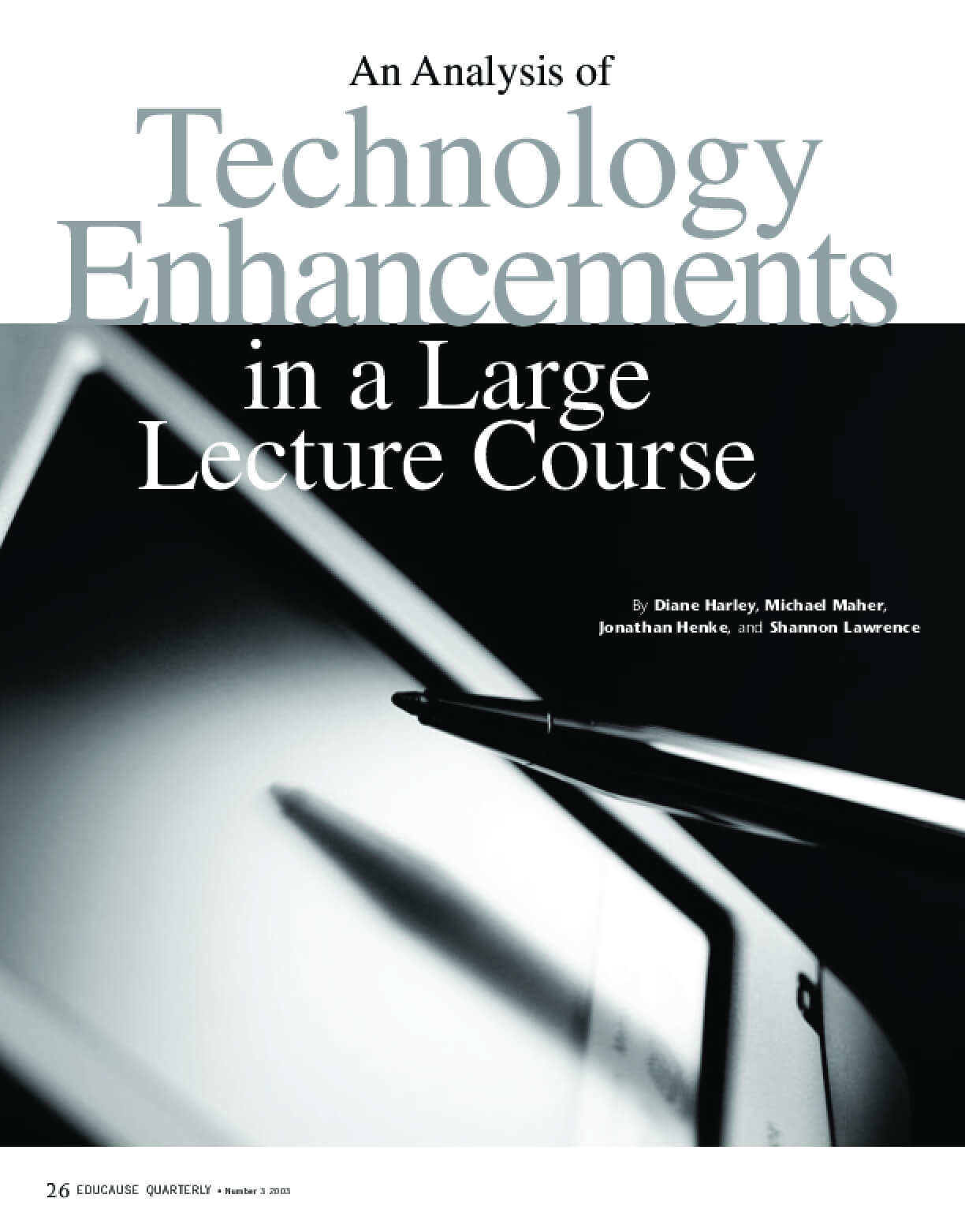 An Analysis of Technology Enhancements in a Large Lecture Course