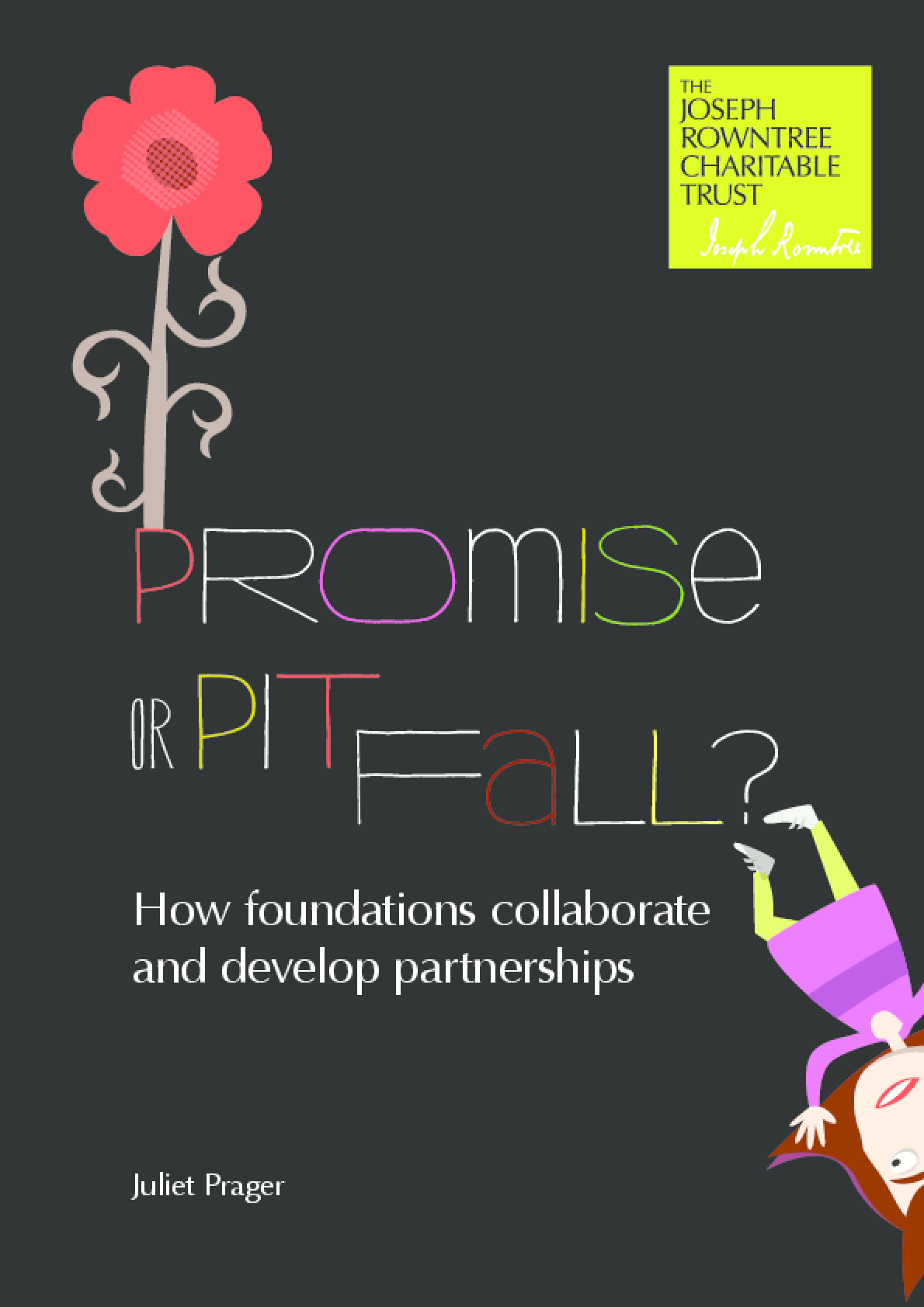 Promise or Pitfall? How Foundations Collaborate and Develop Partnerships