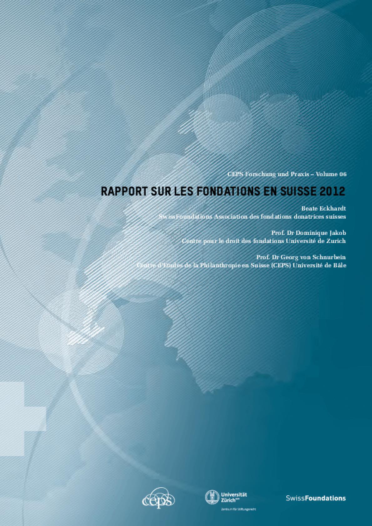 Rapport sur les Fondations en Suisse 2012
