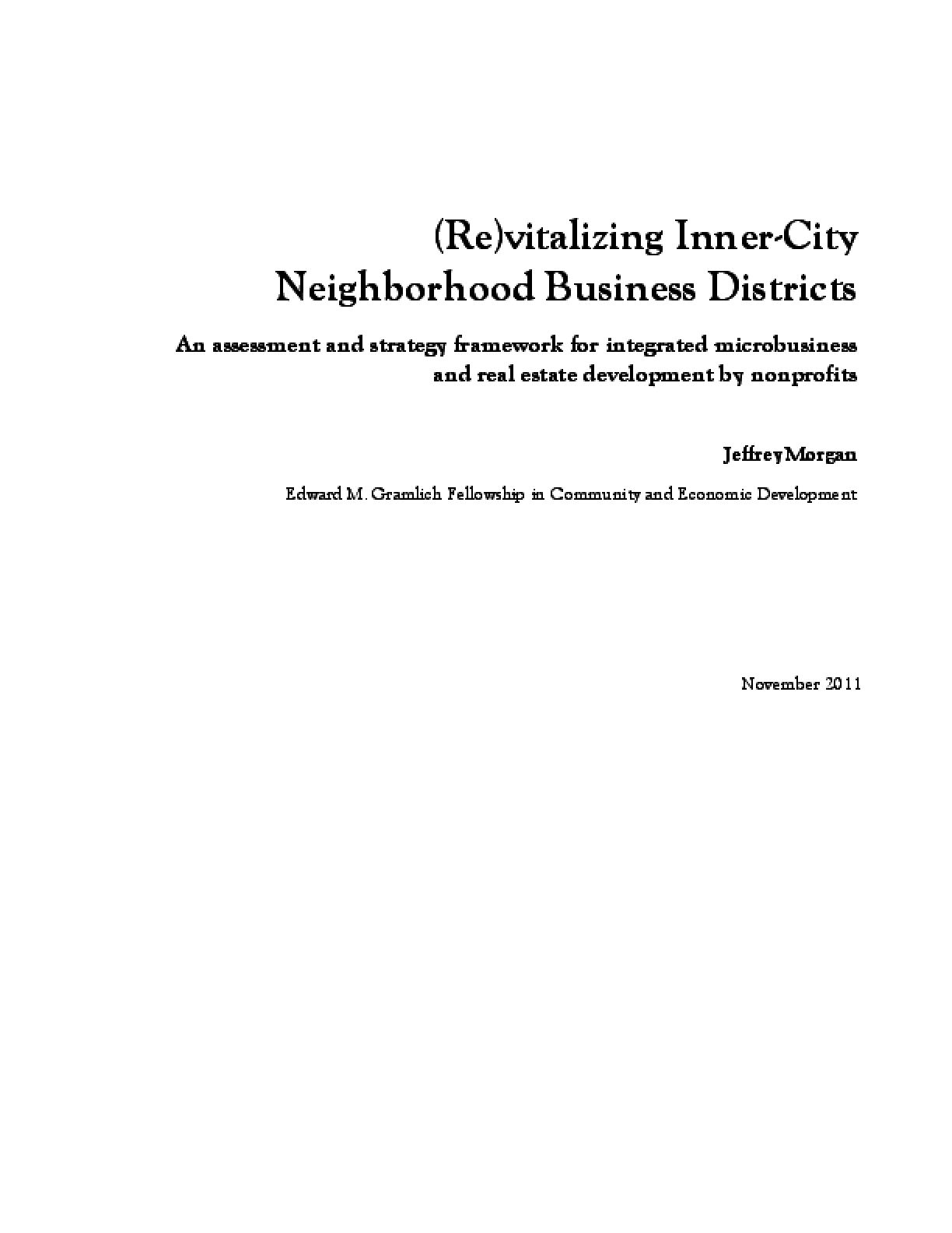 (Re)vitalizing Inner-City Neighborhood Business Districts An Assessment and Strategy Framework for Integrated Microbusiness and Real Estate Development by Nonprofits