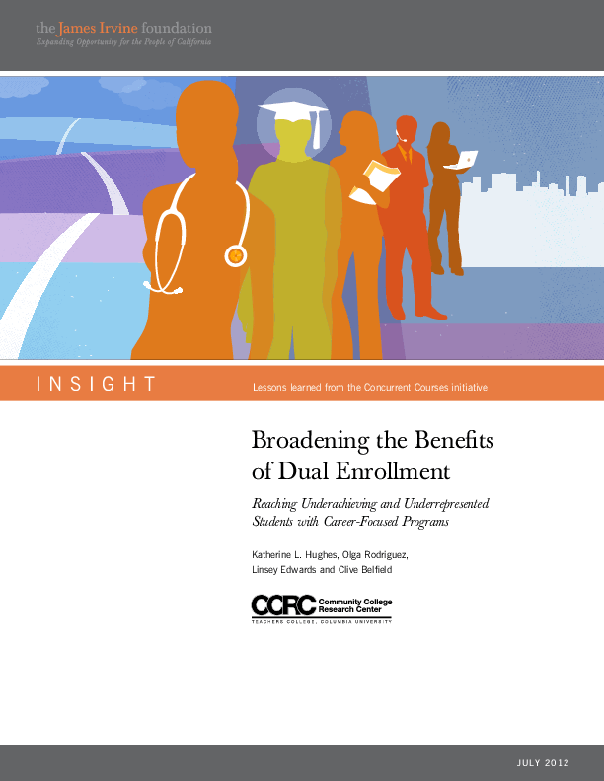 Broadening the Benefits of Dual Enrollment: Reaching Underachieving and Underrepresented Students with Career-Focused Programs