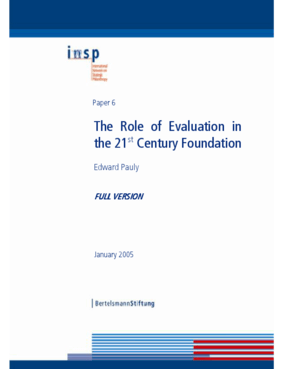 Role of Evaluation in the 21st Century Foundation