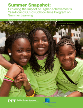 Summer Snapshot: Exploring the Impact of Higher Achievement's Year-Round Out-of-School-Time Program on Summer Learning, Executive Summary