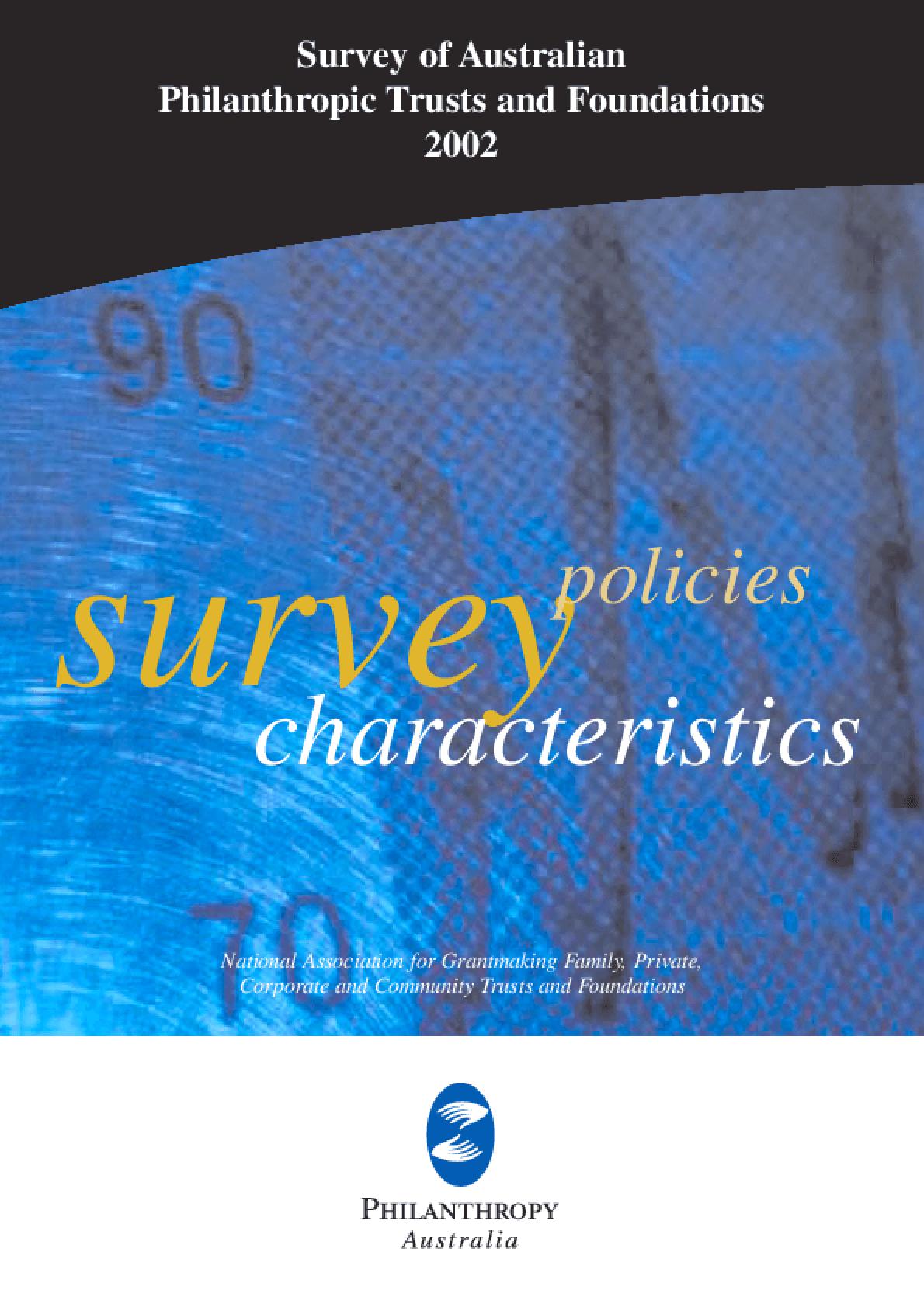 Survey of Australian Philanthropic Trusts and Foundations 2002