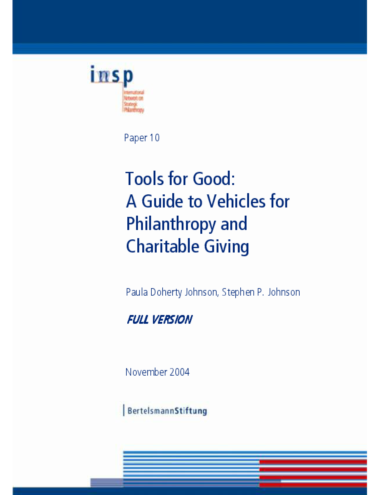Tools for Good: A Guide to Vehicles for Philanthropy and Charitable Giving