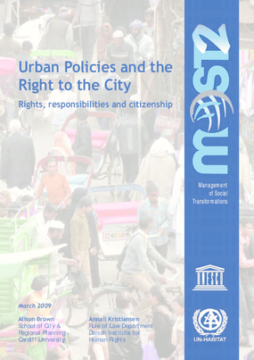 Urban Policies and the Right to the City: Rights, responsibilities and citizenship