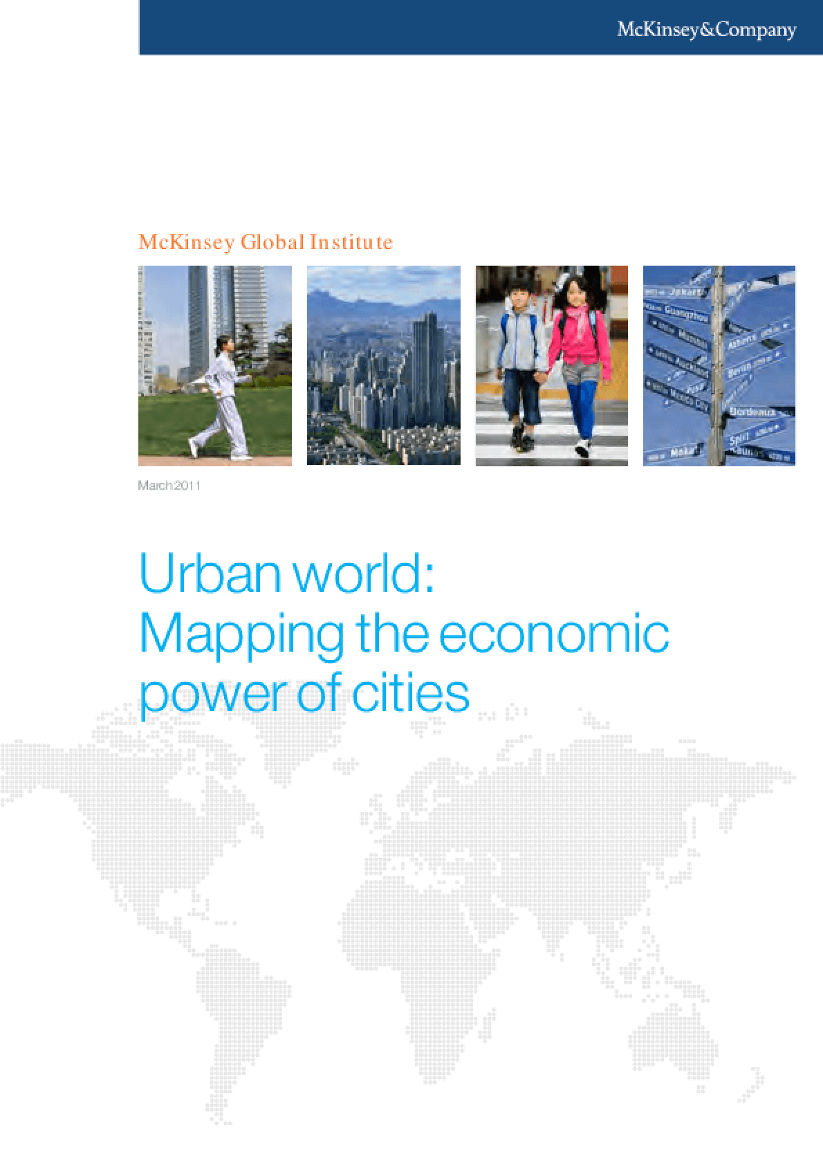 Urban world: Mapping the economic power of cities