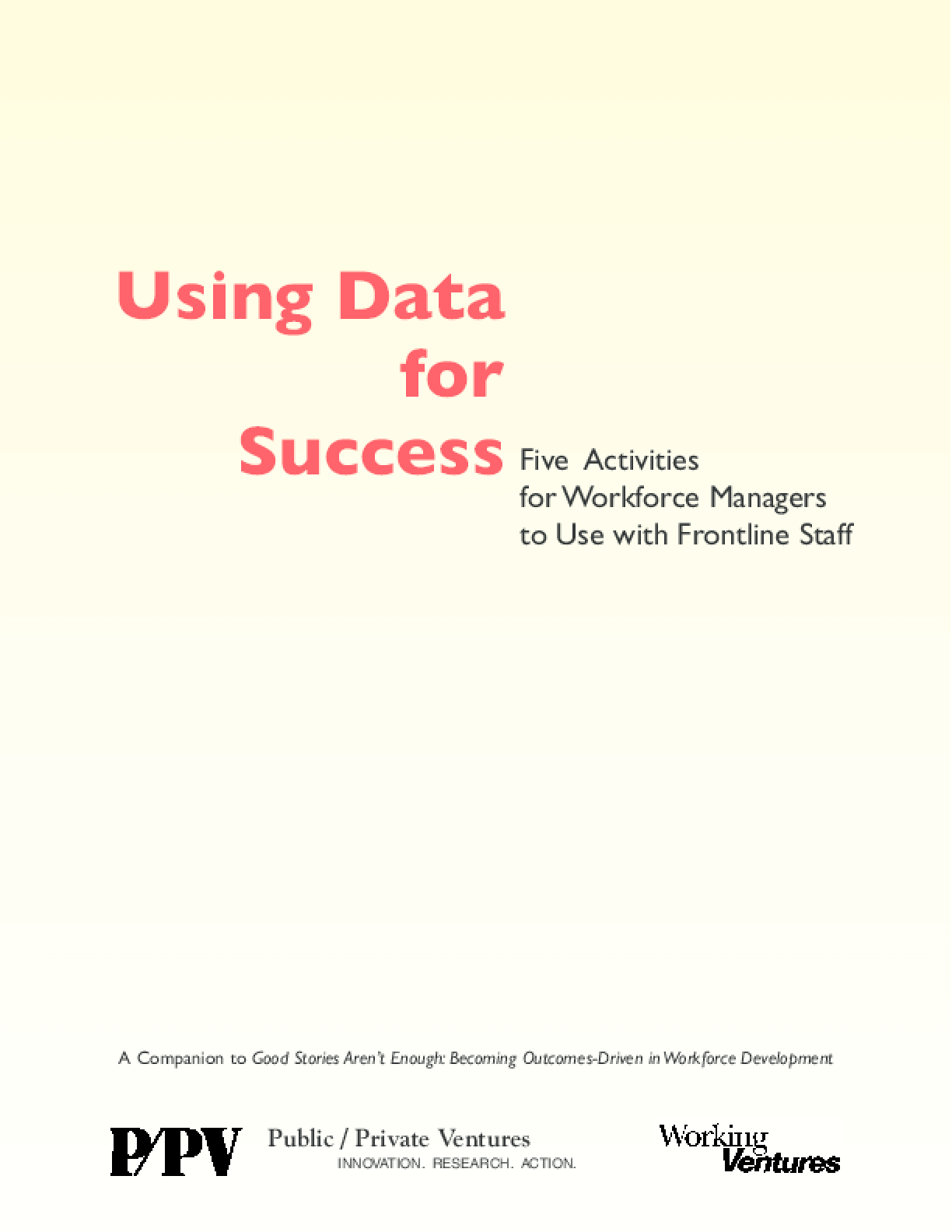Using Data for Success: Five Activities for Workforce Managers to Use with Frontline Staff