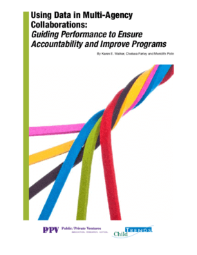 Using Data in Multi-Agency Collaborations: Guiding Performance to Ensure Accountability and Improve Programs