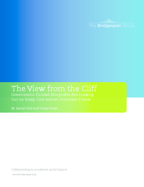 The View from the Cliff: Government-Funded Nonprofits Are Looking Out on Steep Cuts and an Uncertain Future