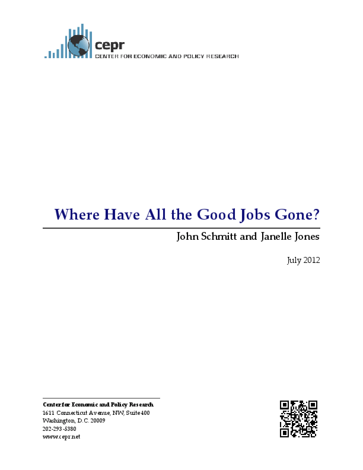 Where Have All the Good Jobs Gone?