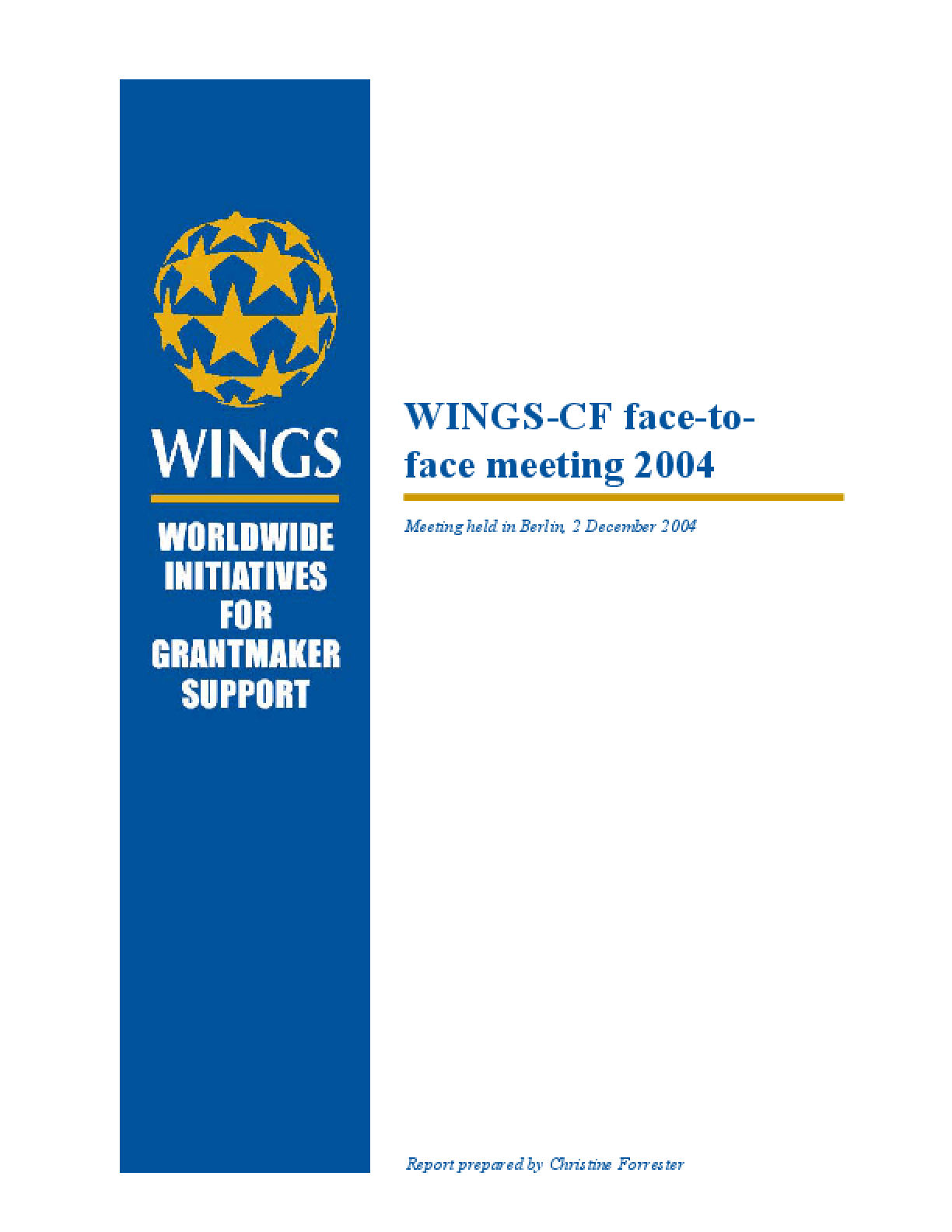 WINGS-CF Face-to-Face Meeting 2004