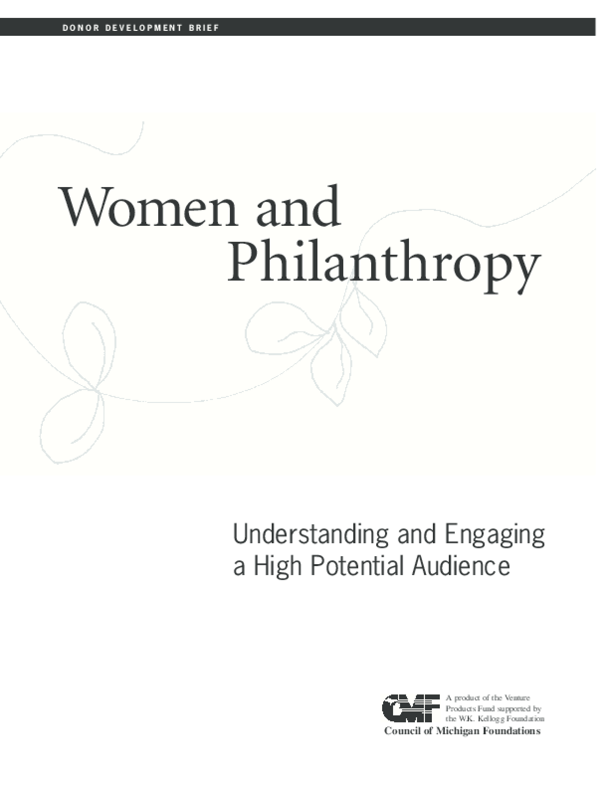 Women and Philanthropy: Understanding and Engaging a High Potential Audience
