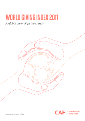 World Giving Index 2011: A Global View of Giving Trends