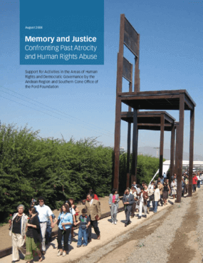 Memory and Justice: Confronting Past Atrocity and Human Rights Abuse