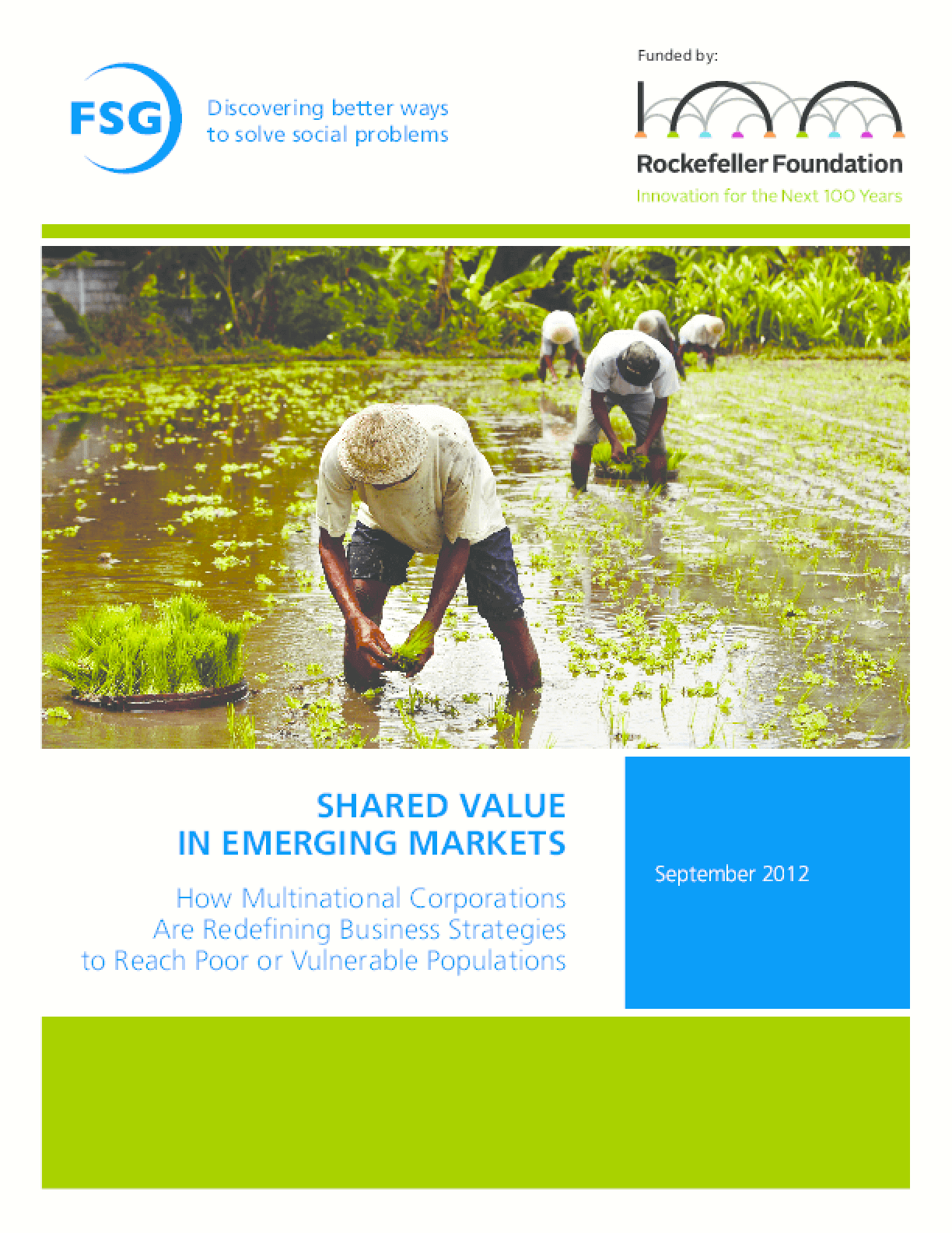 Shared Value in Emerging Markets: How Multinational Corporations Are Redefining Business Strategies to Reach Poor or Vulnerable Populations