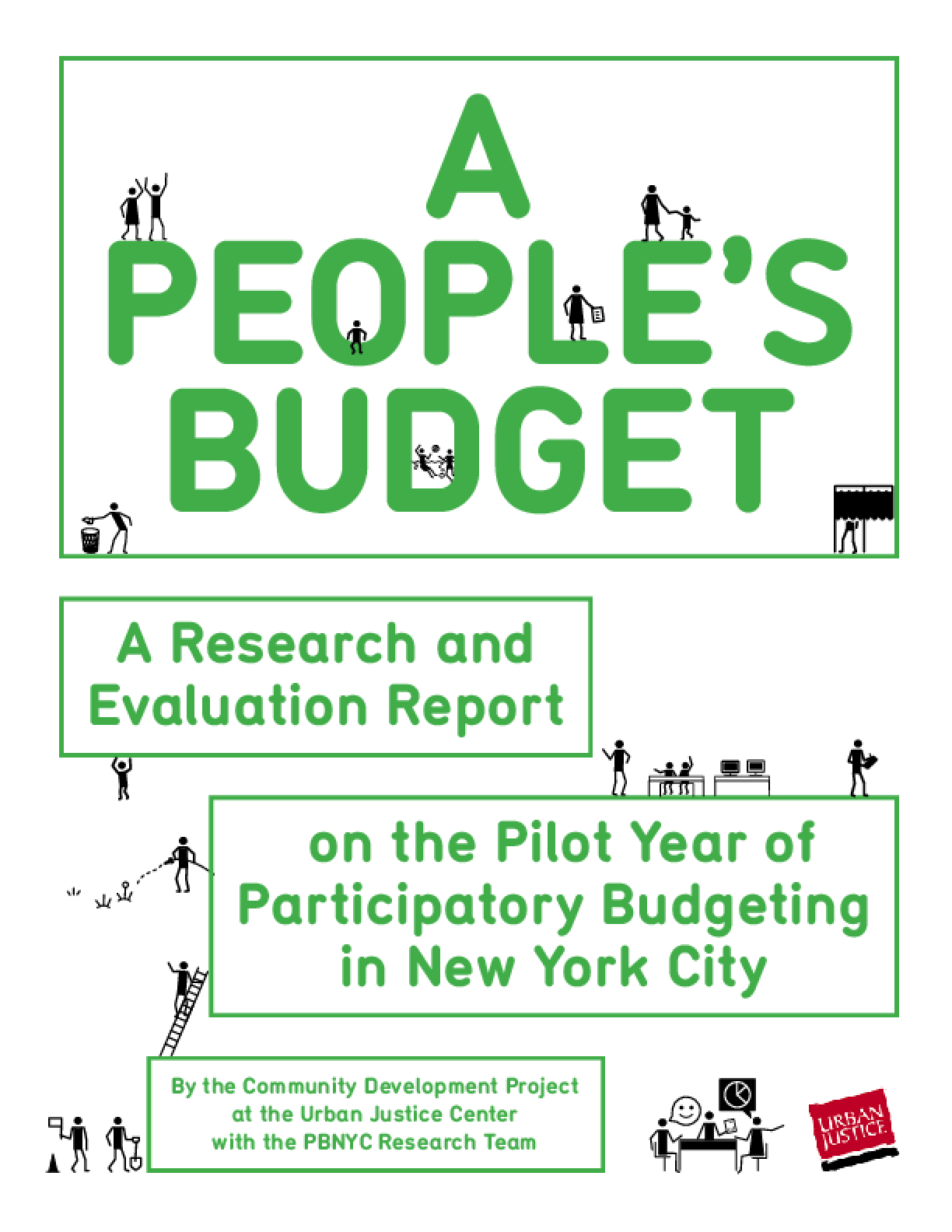A People's Budget: A Research and Evaluation Report on the Pilot Year of Participatory Budgeting in New York City