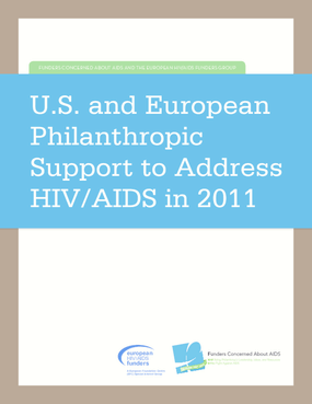 U.S. and European Philanthropic Support to Address HIV/AIDS in 2011