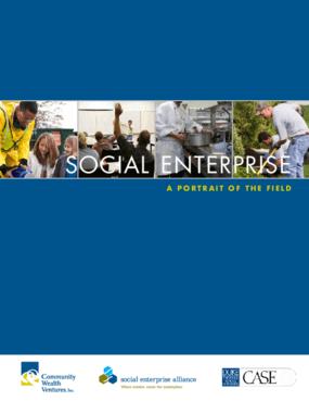 Social Enterprise: A Portrait of the Field