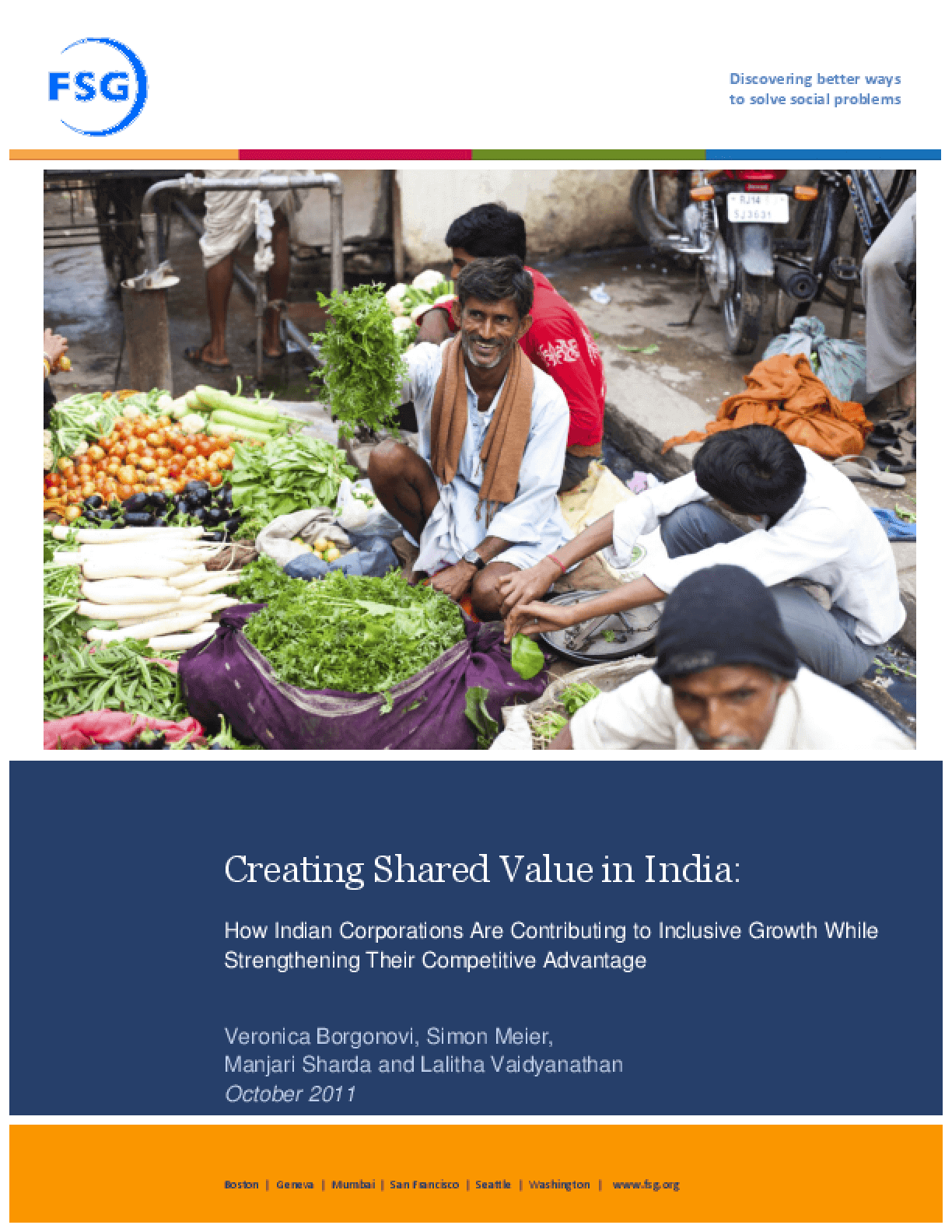 Creating Shared Value in India: How Indian Corporations Are Contributing to Inclusive Growth While Strengthening Their Competitive Advantage