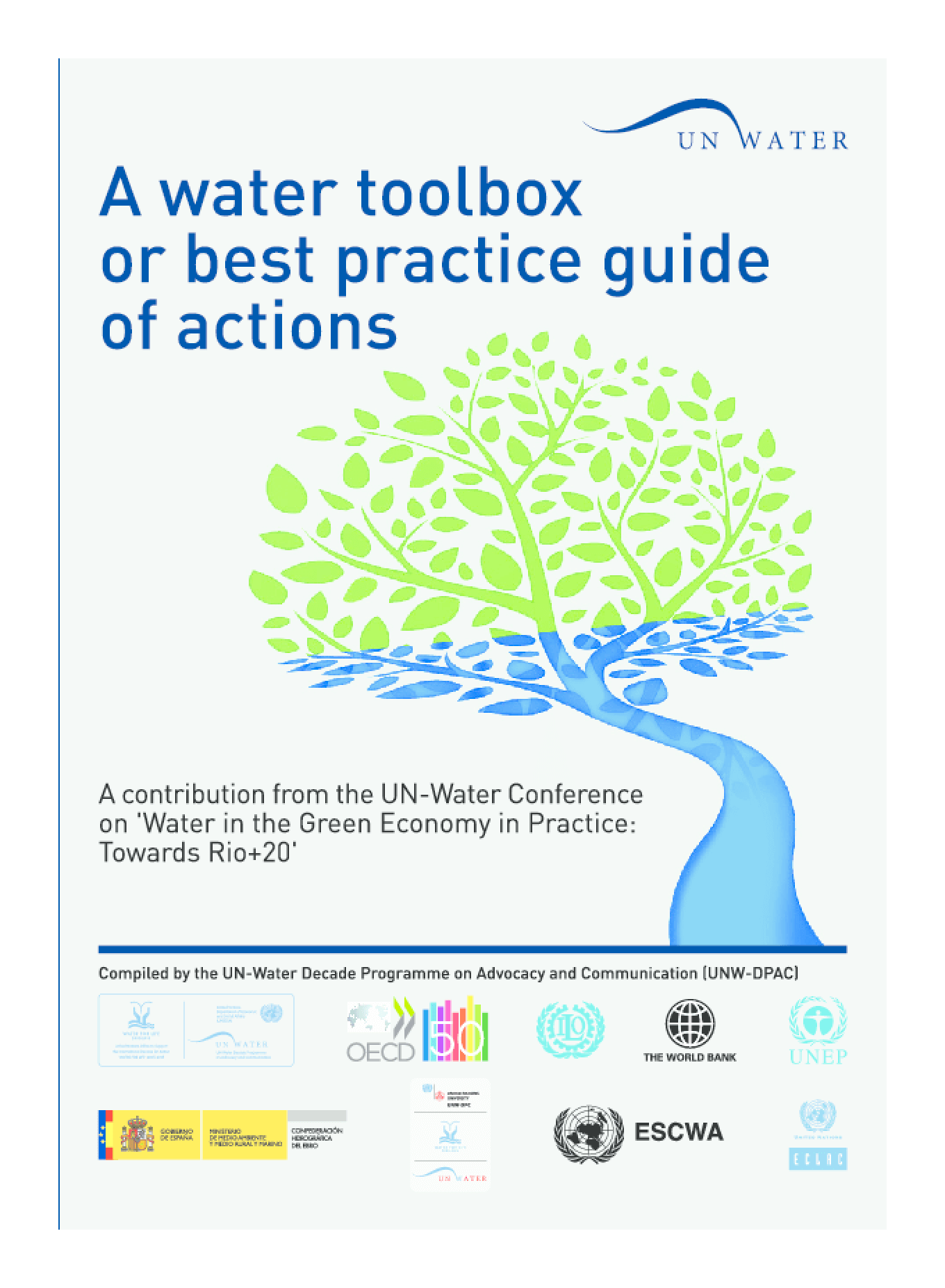 Water in the Green Economy in Practice: A Water Toolbox or Best Practices Guide of Action