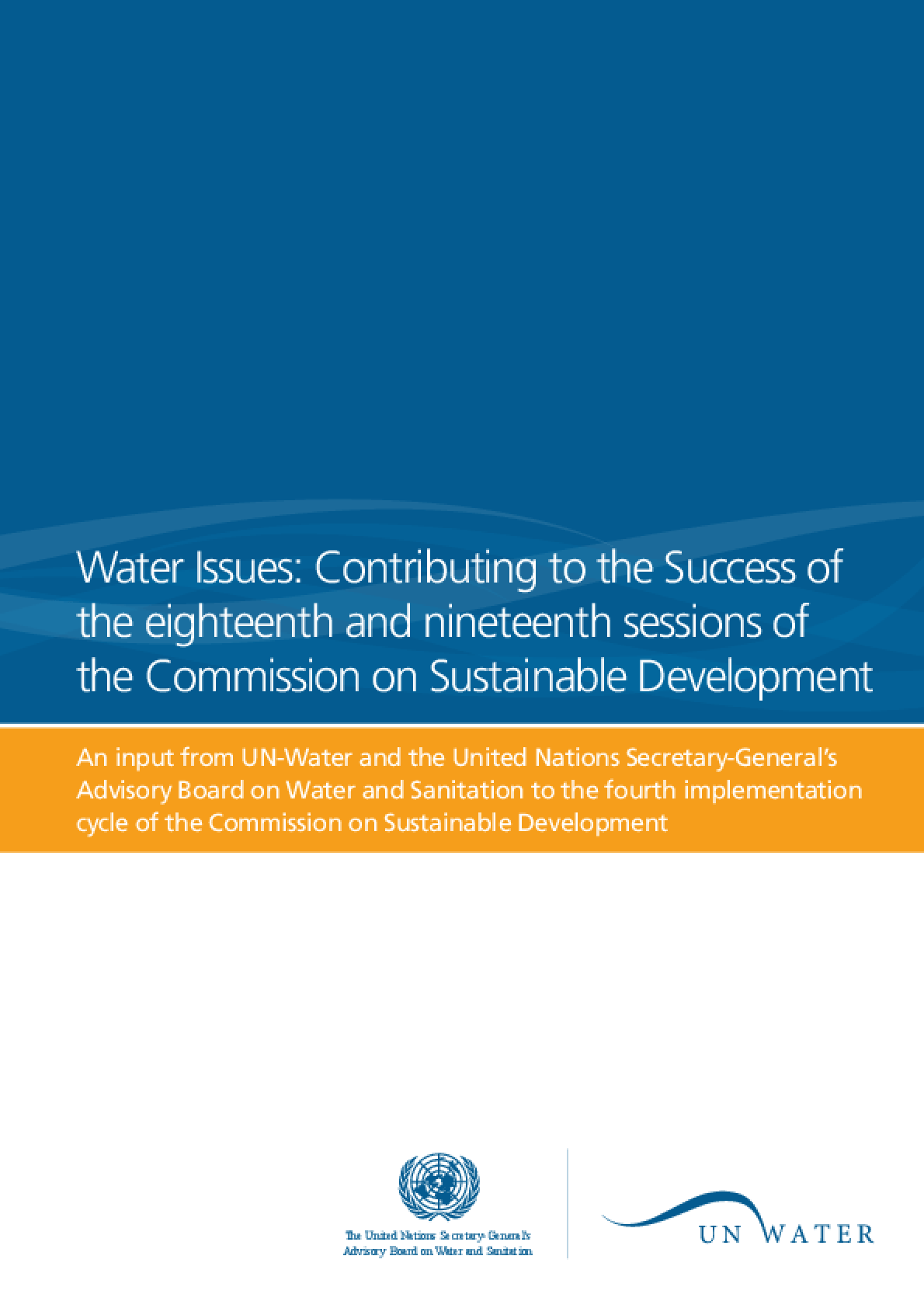 Water Issues: Contributing to the Success of the Eighteenth and Nineteenth Sessions of the Commission on Sustainable Development