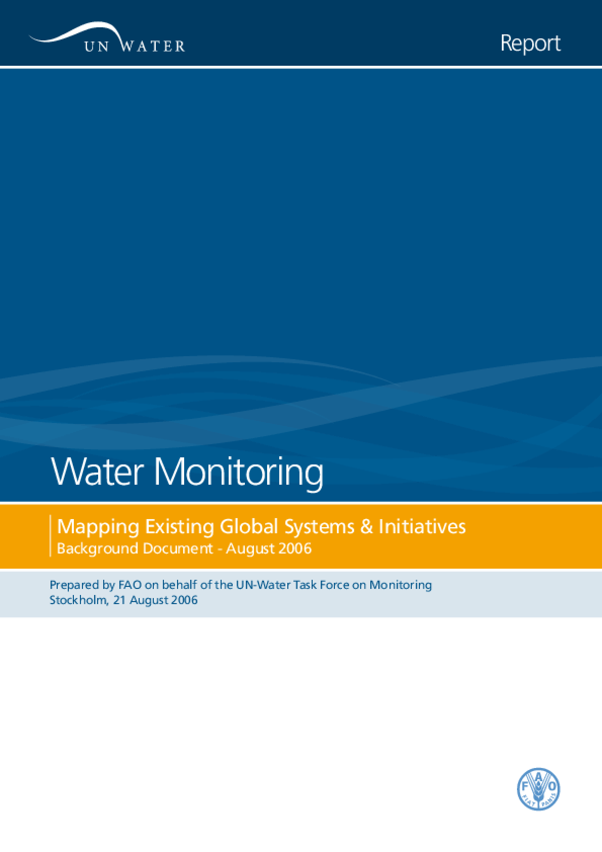 Water Monitoring: Mapping Existing Global Systems and Initiatives