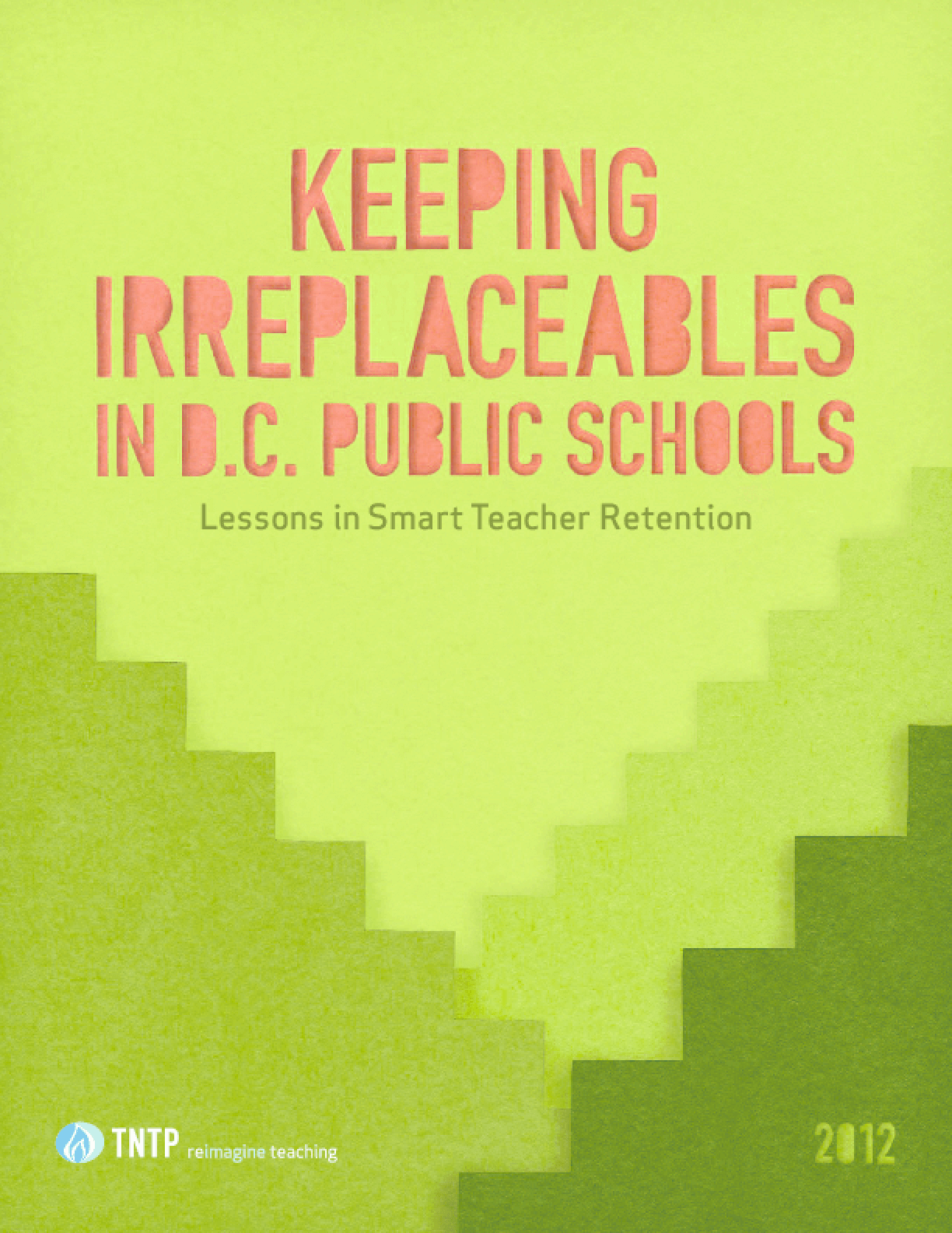 Keeping Irreplaceables in D.C. Public Schools