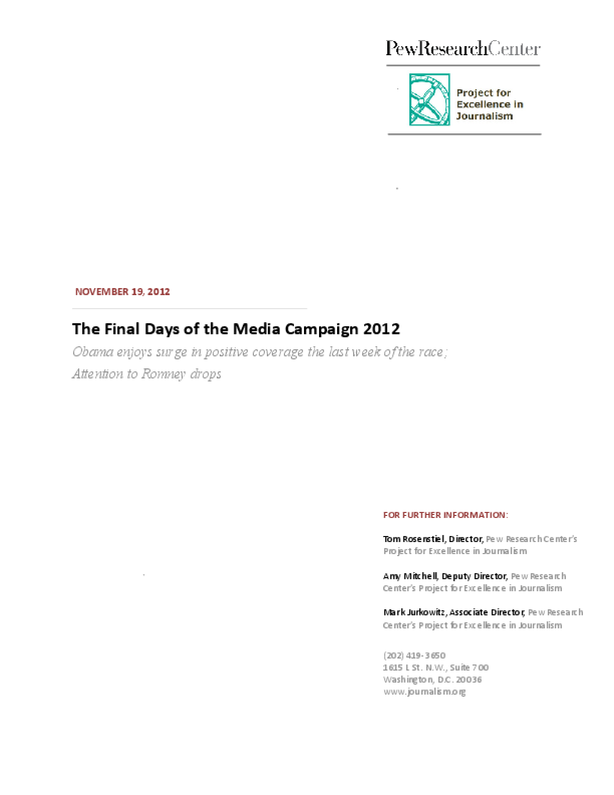 The Final Days of the Media Campaign 2012